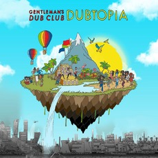 Dubtopia mp3 Album by Gentleman's Dub Club