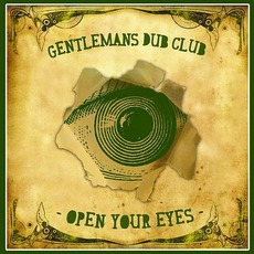 Open Your Eyes mp3 Album by Gentleman's Dub Club