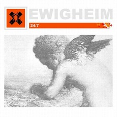 24/7 (Limited Edition) mp3 Album by Ewigheim