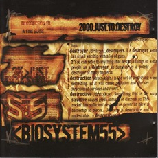 2000.Just.To.Destroy mp3 Album by Biosystem55