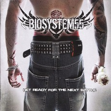 Get Ready For The Next Battle mp3 Album by Biosystem55