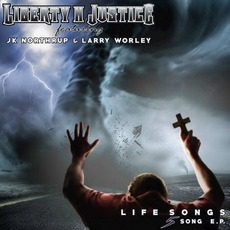 Life Songs mp3 Album by Liberty N' Justice
