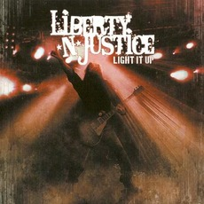 Light It Up mp3 Album by Liberty N' Justice