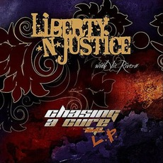 Chasing A Cure mp3 Album by Liberty N' Justice