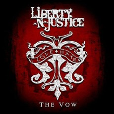 The Vow mp3 Album by Liberty N' Justice