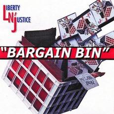 Bargain Bin mp3 Album by Liberty N' Justice