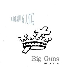 Big Guns mp3 Album by Liberty N' Justice