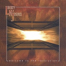 Welcome To The Revolution mp3 Album by Liberty N' Justice