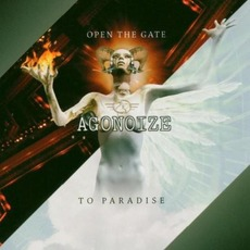 Open The Gate - To Paradise mp3 Album by Agonoize
