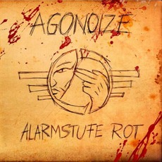 Alarmstufe Rot mp3 Album by Agonoize