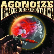Hexakosioihexekontahexa mp3 Album by Agonoize