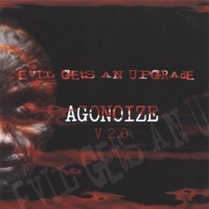 Evil Gets An Upgrade mp3 Album by Agonoize