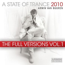 A State of Trance 2010: The Full Versions, Vol. 1 mp3 Compilation by Various Artists