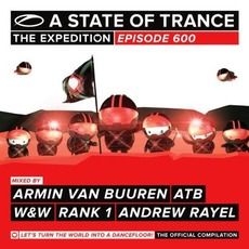 A State of Trance 600: The Expedition mp3 Compilation by Various Artists
