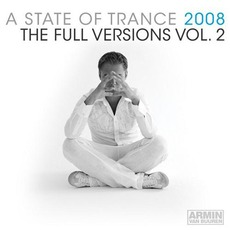 A State of Trance 2008: The Full Versions, Vol. 2 mp3 Compilation by Various Artists