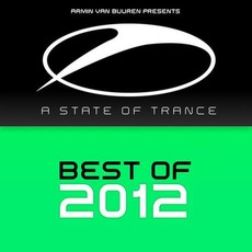 Armin van Buuren presents: A State of Trance - Best of 2012 mp3 Compilation by Various Artists