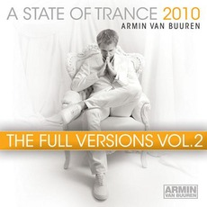 A State of Trance 2010: The Full Versions, Vol. 2 mp3 Compilation by Various Artists