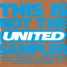 This Is Not The United Sampler mp3 Compilation by Various Artists