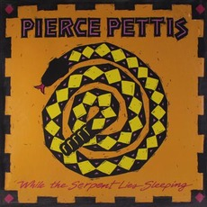 While the Serpent Lies Sleeping mp3 Album by Pierce Pettis