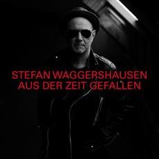 Aus der Zeit gefallen by Stefan Waggershausen