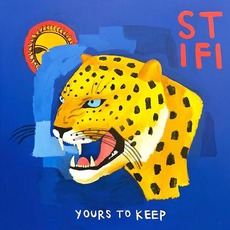 Yours To Keep mp3 Album by Sticky Fingers