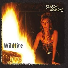 Wildfire mp3 Album by Season Ammons