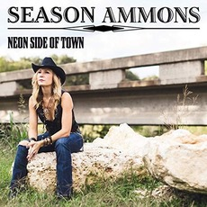 Neon Side of Town by Season Ammons