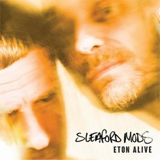 Eton Alive mp3 Album by Sleaford Mods