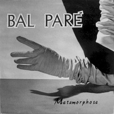 Metamorphose (Re-Issue) mp3 Album by Bal Paré