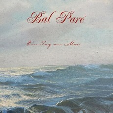 Ein Tag am Meer mp3 Album by Bal Paré