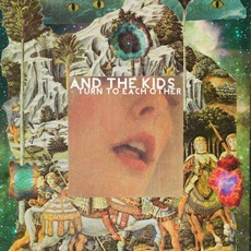 Turn to Each Other mp3 Album by And the Kids