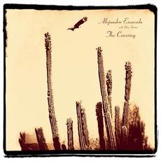 The Crossing mp3 Album by Alejandro Escovedo with Don Antonio