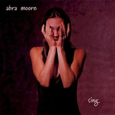 Sing mp3 Album by Abra Moore