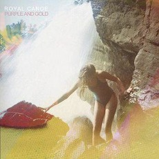 Purple and Gold mp3 Album by Royal Canoe