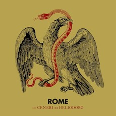 Le ceneri di Heliodoro mp3 Album by Rome