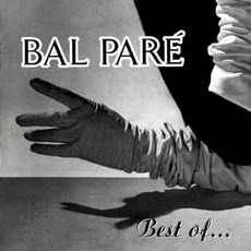 Best Of... mp3 Artist Compilation by Bal Paré