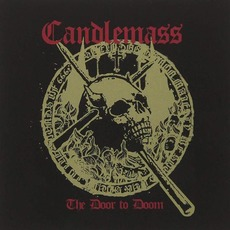 The Door to Doom (Japanese Edition) mp3 Album by Candlemass