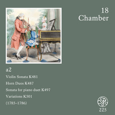 Mozart 225: The New Complete Edition, CD18 mp3 Artist Compilation by Wolfgang Amadeus Mozart