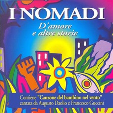D'amore E Altre Storie mp3 Artist Compilation by I Nomadi