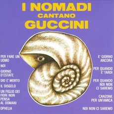 I Nomadi Cantano Guccini mp3 Artist Compilation by I Nomadi