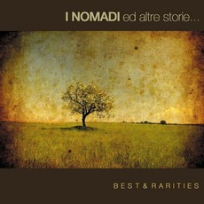 I Nomadi Ed Altre Storie... Best & Rarities mp3 Artist Compilation by I Nomadi