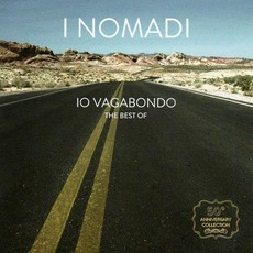 Io Vagabondo: The Best Of mp3 Artist Compilation by I Nomadi