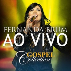 Gospel Collection Ao Vivo mp3 Live by Fernanda Brum
