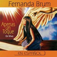 Apenas Un Toque En Vivo (Re-Issue) mp3 Live by Fernanda Brum