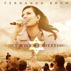 Ao Vivo em Israel mp3 Live by Fernanda Brum