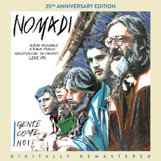 Gente come noi (25th Anniversary Edition) mp3 Album by Nomadi