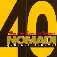 Nomadi 40 mp3 Album by Nomadi