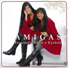 Amigas mp3 Album by Fernanda Brum E Eyshila