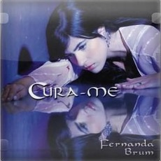 Cura-Me mp3 Album by Fernanda Brum