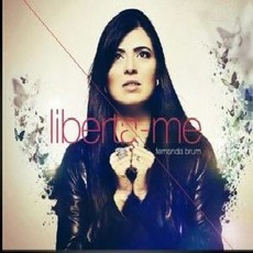 Liberta-Me mp3 Album by Fernanda Brum